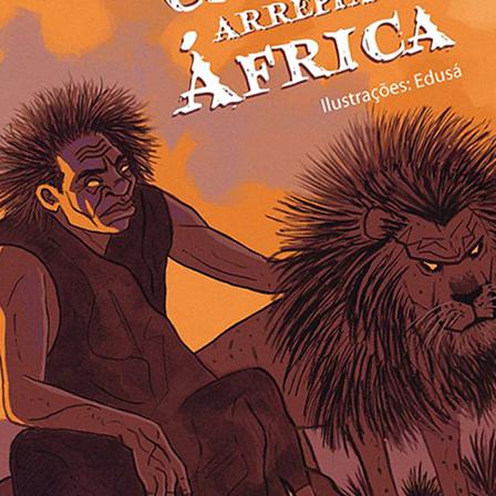 Cordéis de Arrepiar – África