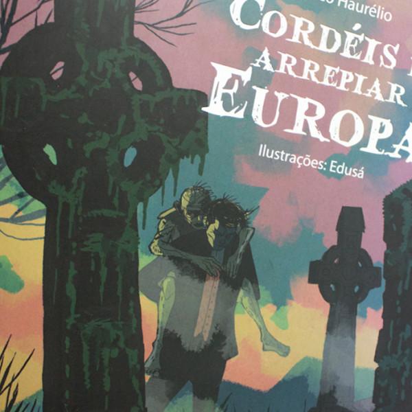 CORDÉIS DE ARREPIAR – EUROPA